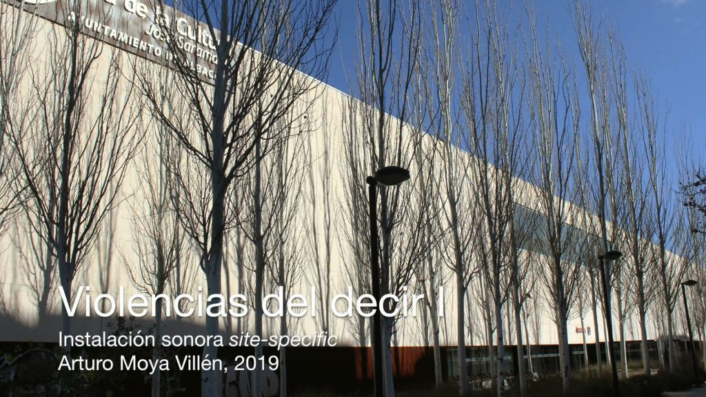 Violencias del decir I /Violence in Saying I 2019